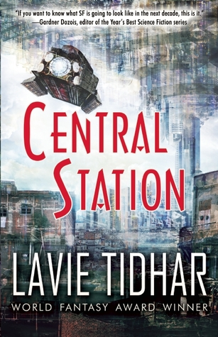 Review: Central Station by Lavie Tidhar
