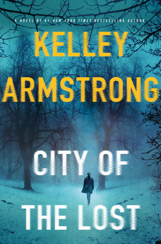 Review: City of the Lost by Kelley Armstrong
