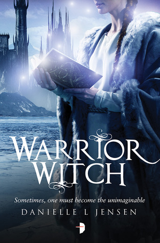 Review: Warrior Witch by Danielle L Jensen