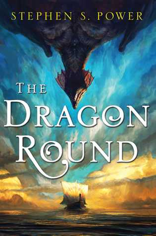 Review: The Dragon Round by Stephen S Power