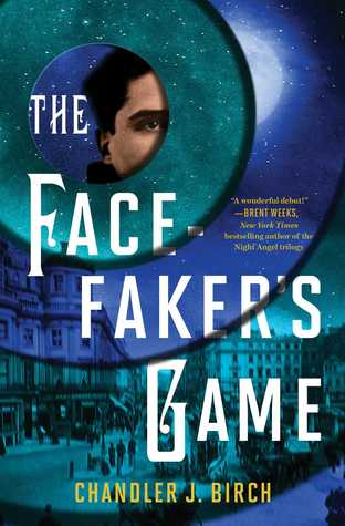 Review: The Facefaker's Game by Chandler J. Birch