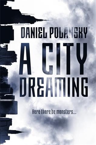 Review: A City Dreaming by Daniel Polanski