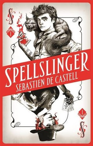Review: Spellslinger by Sebastien de Castell