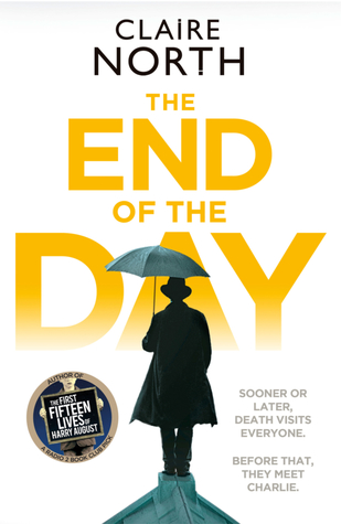 Review: The End of the Day by Claire North