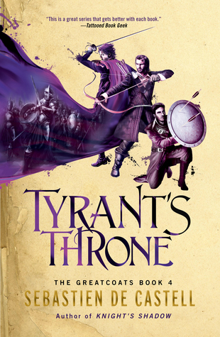 Review: Tyrant's Throne by Sebastien de Castell