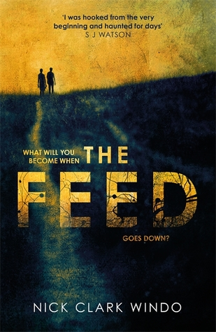 Review: The Feed by Nick Clark Windo