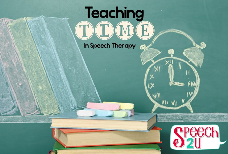 Teaching Time Concepts in Speech Therapy