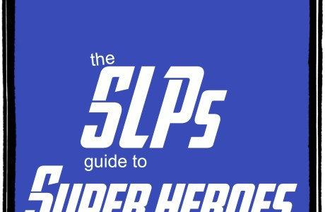 The SLPs guide to Super Heroes {FREEBIE}