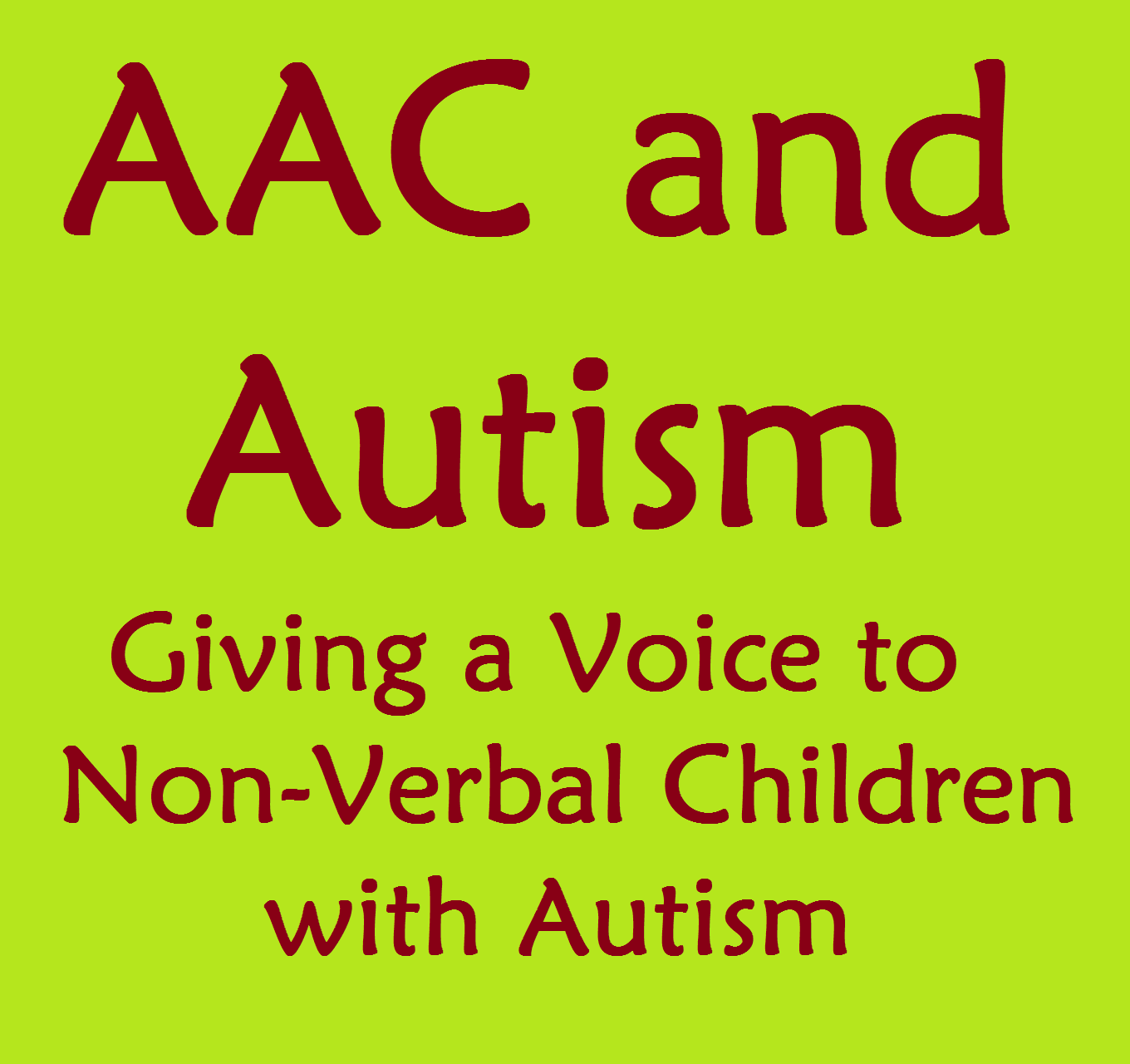 Giving A Voice To Non Verbal Children With Autism Aac And