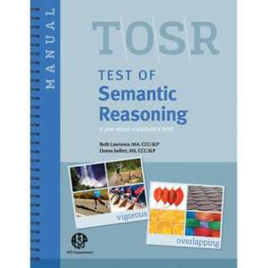 TOSR Test of Semantic Reasoning-Complete Kit-0