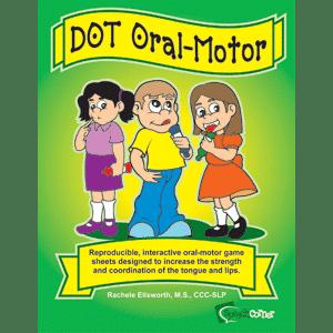 Dot Oral Motor