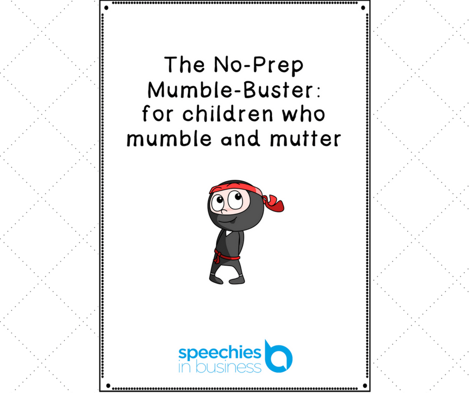 The No-Prep Mumble-Buster: for children who mumble and