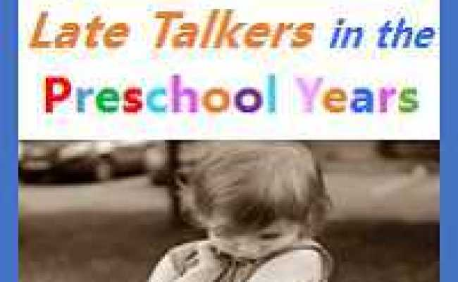 20 Month Old Not Talking Delayed Speech In Toddlers