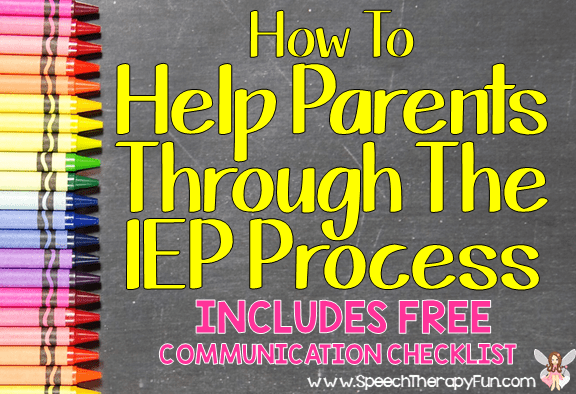 How To Help Parents Through The IEP Process