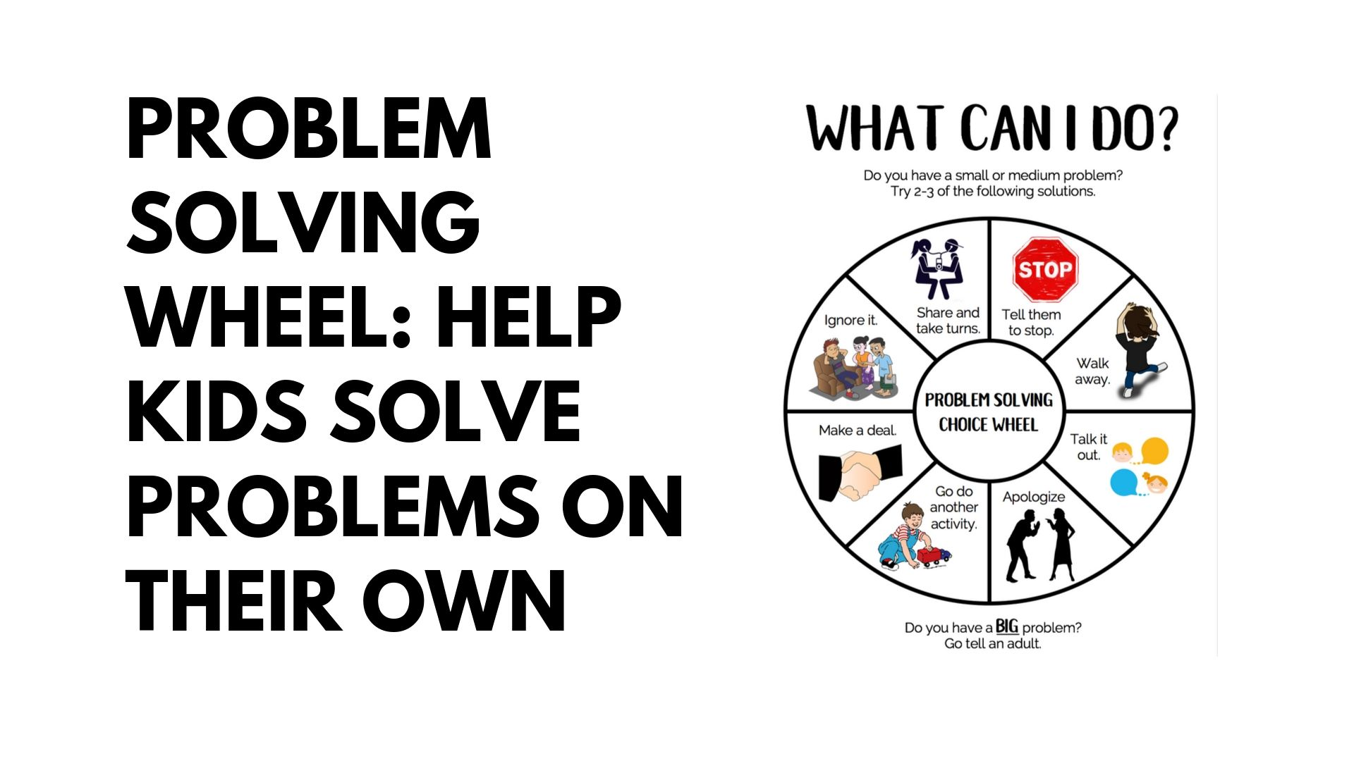 Problem Solving Wheel: Help Kids Solve Their Own Problems