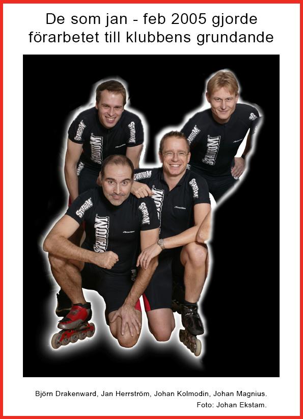 De som jan-feb 2005 gjorde förarbetet till klubbens grundande. Foto: Johan Ekstam 2004-11-03.