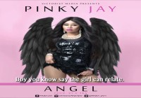 NEW VIDEO: PINKY JAY – ANGEL