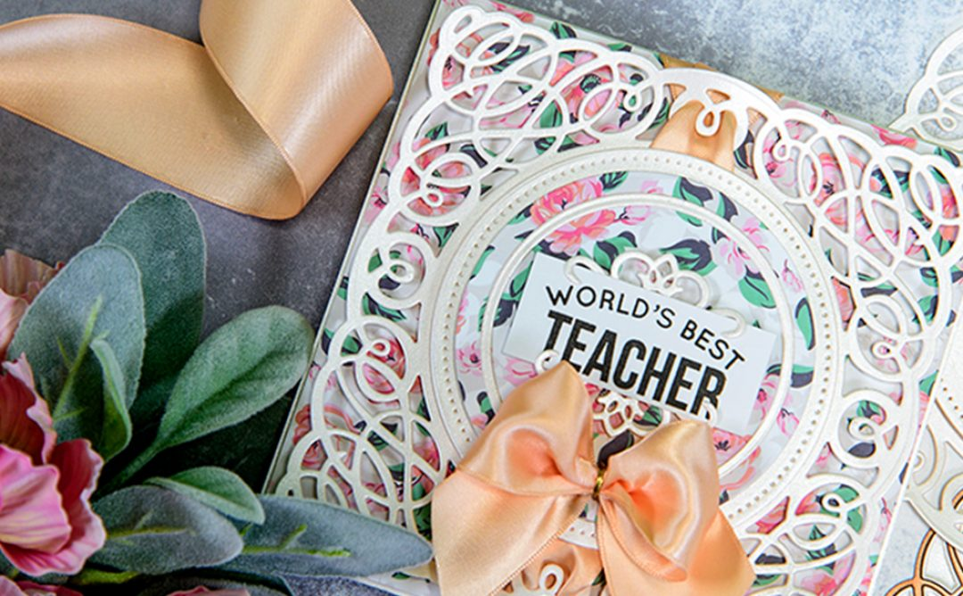 Layered Dimensional Die Cutting. Episode #2 – Teacher Card
