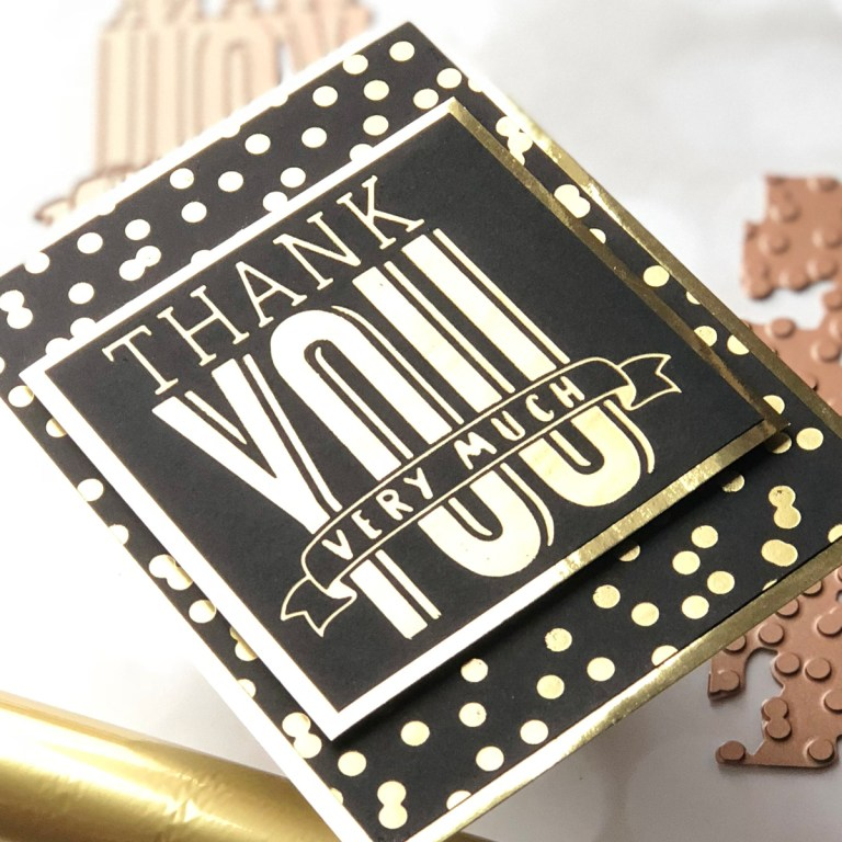 Spellbinders Glimmer Hot Foil Inspiration | Foiled Cards with Brenda. Masculine Foiled Thank You Card