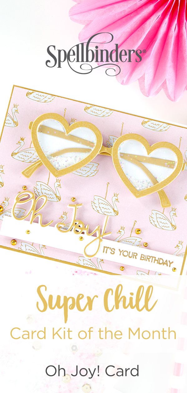 """Using Just Stamps & Dies! June """"Super Chill"""" 2019 Card Kit of the Month Edition - Oh Joy, It's Your Birthday Card"""