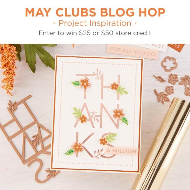 Spellbinders May 2020 Clubs Inspiration Blog Hop + Giveaways