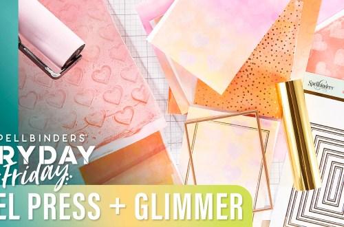 Gel Press Plus Glimmer DIY Printmaking | Spellbinders Live