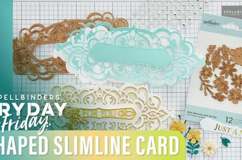 Create a Shaped Slimline Card | Spellbinders Live