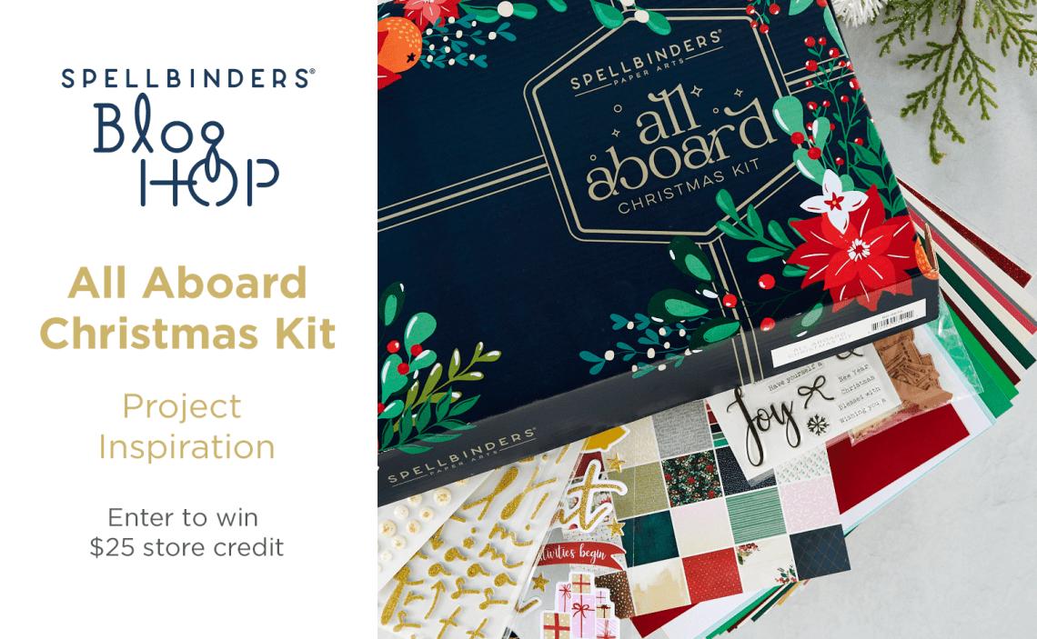 All Aboard Christmas Kit 2021 Inspiration Blog Hop + Giveaways