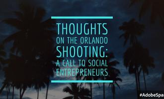 "silhouette of palm trees with text overlay ""Thoughts on the Orlando Shooting: A Call to Social Entrepreneurs"""