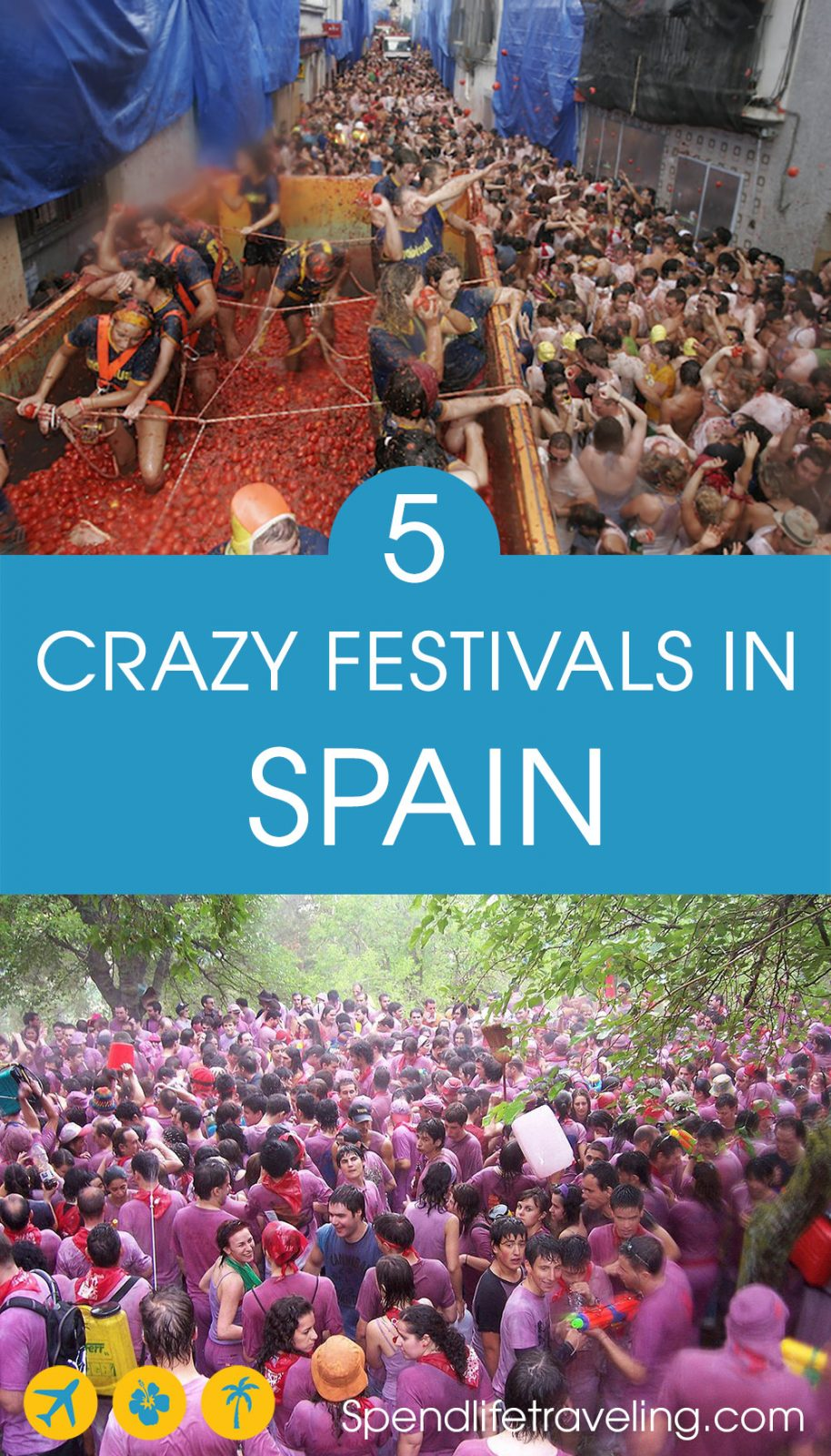 5 Crazy Spanish Festivals You Have to See to Believe! #festivalsSpain #Spainfiestas #visitSpain #travelSpain