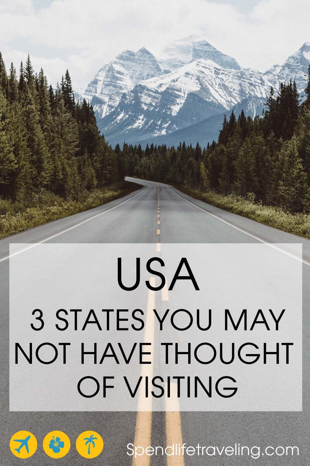 USA: 3 states worth visiting that probably weren't on your bucket list yet