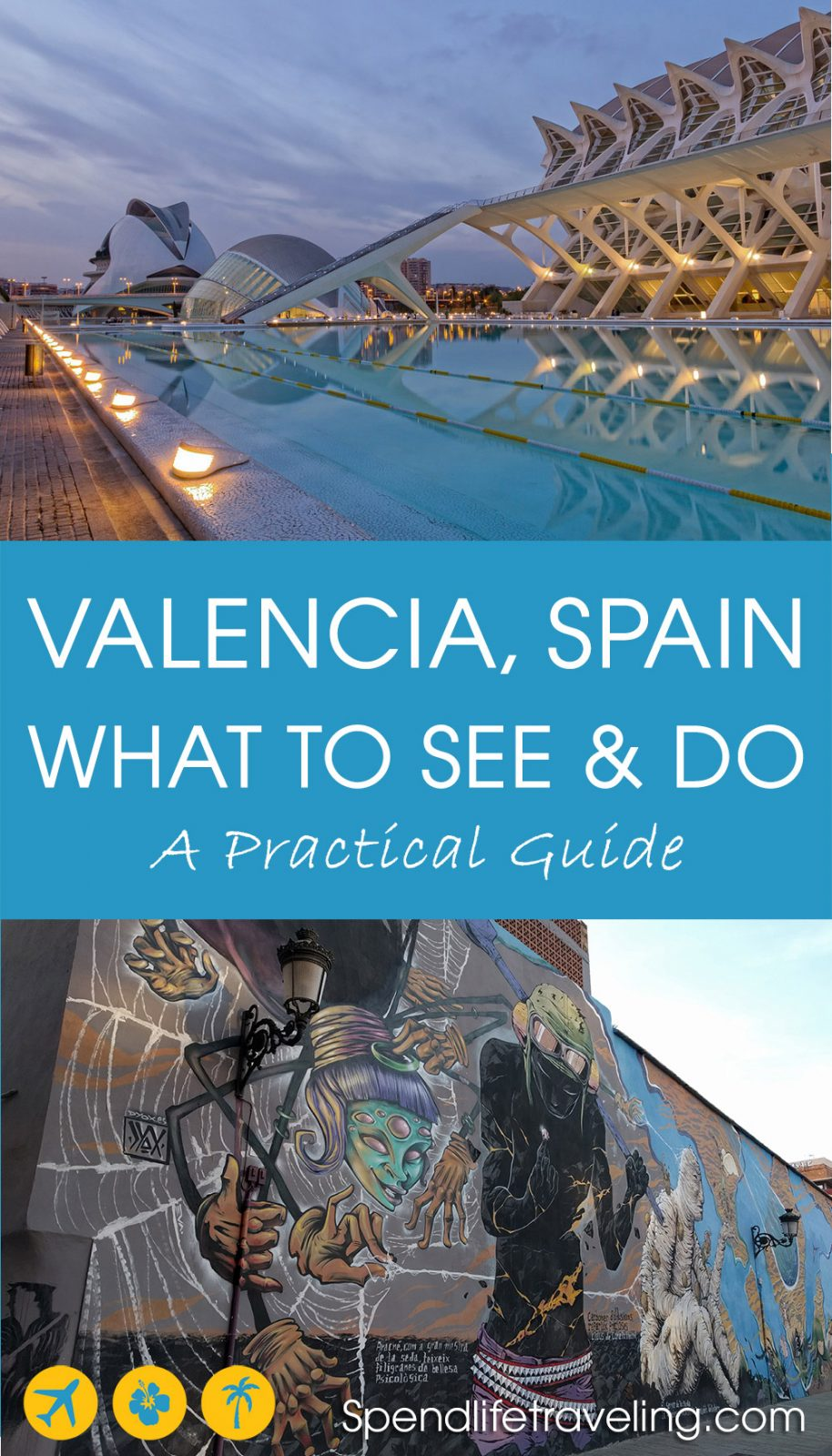 #Valencia is a beautiful Mediterranean city and an increasingly popular destination for a city break. This is a practical guide about what not to miss when traveling to Valencia, Spain. #citybreak #cityguide #visitSpain #travelSpain