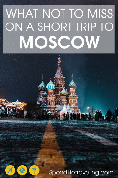 Are you planning a short trip to #Moscow? Check out this practical 3-day Moscow itinerary to find out what to see, what to do, how to get around and where to stay in Moscow. #VisitRussia #citybreak #travelguide #travelblog