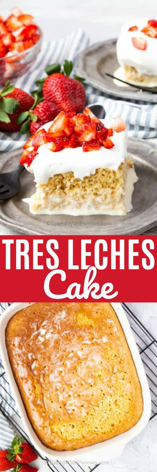 Tres Leches Cake is a fresh and delicious dessert! It begins with a classic butter yellow cake, soaked with a sweet milk syrup made with three different types of milk; evaporated milk, sweetened condensed milk and heavy cream, and then finished with whipped cream and strawberries. #spendwithpennies #tresleches #easydessert #milkcake #classicdessert #dessertrecipe #cakerecipe