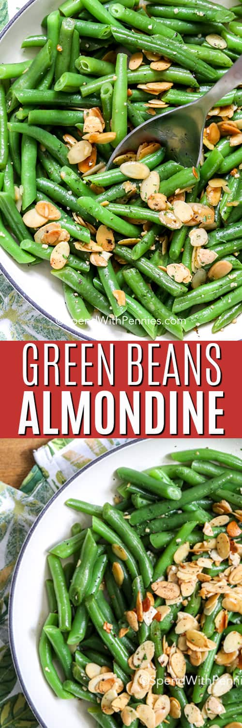 Top image - green beans almondine being scooped out of a pan. Bottom image - green beans topped with almonds.