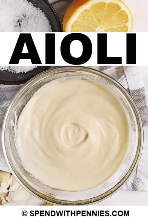 Easy Garlic Aioli with writing