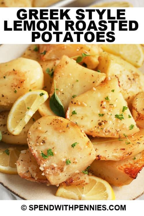 Greek Style Lemon Roasted Potatoes with writing