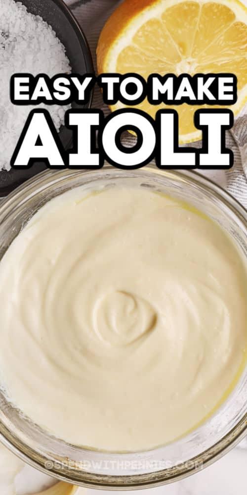 Easy to make Aioli with writing