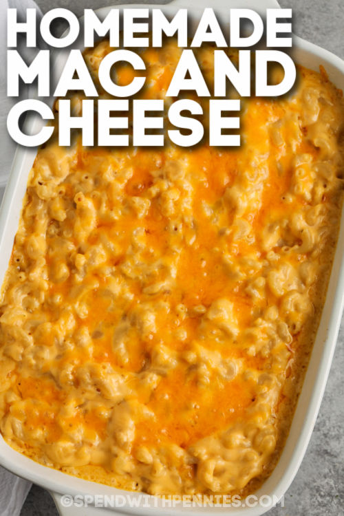 cooked Homemade Mac and Cheese Casserole in the dish with writing