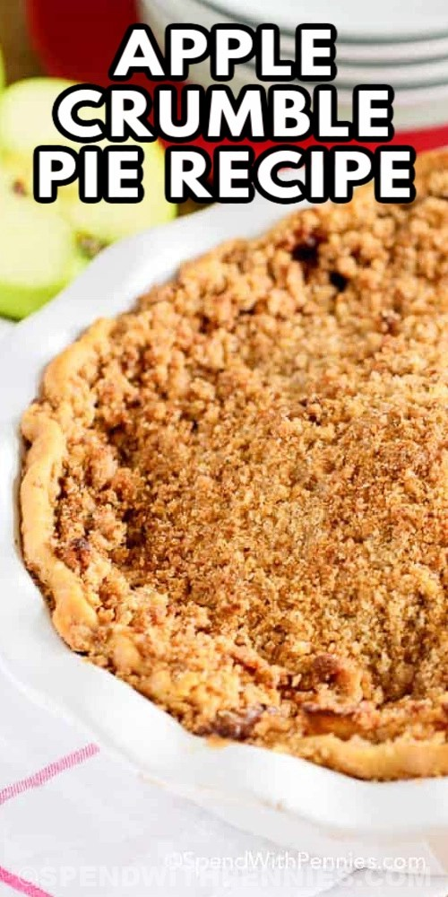 Apple Crumble Pie Recipe with text
