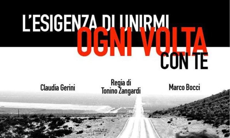 L'esigenza di unirmi ogni volta con te di Tonino Zangardi con Claudia Gerini e Marco Bozzi