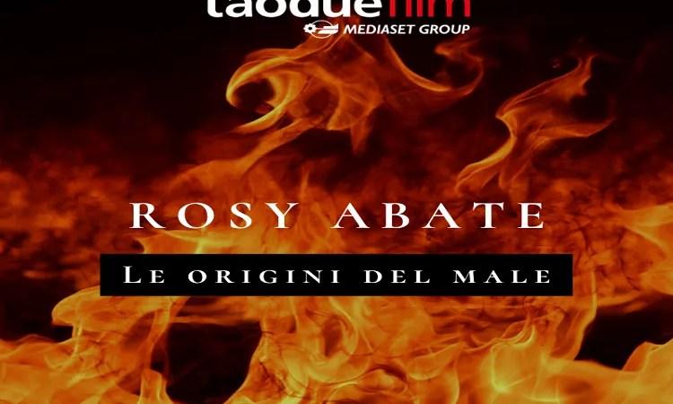 Rosy Abate Le origini del male, ecco la nuova creatura di Taodue ma questa volta è tutto vero