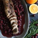 30 Minute Cranberry Orange Rosemary Pork Tenderloin