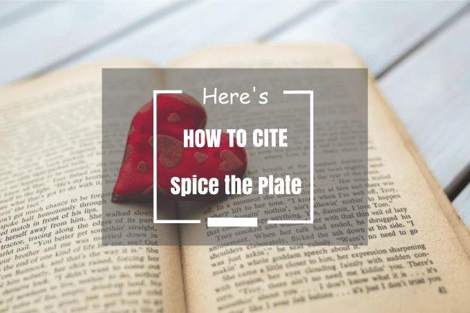 HOW TO CITE SPICE THE PLATE