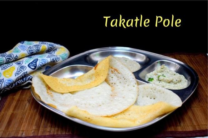 Takatle Pole - Konkani Style Buttermilk Dosa