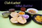 Kolkata Street Food - Club Kachori