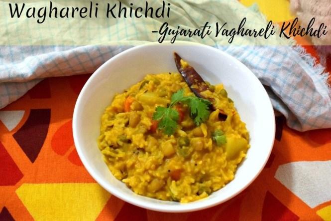 Waghareli Khichdi