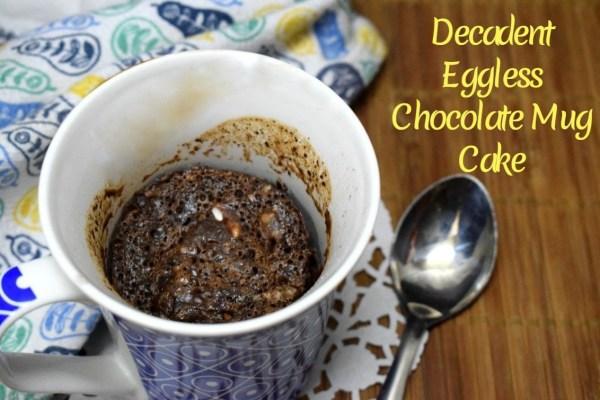 Decadent Eggless Chocolate Mug Cake