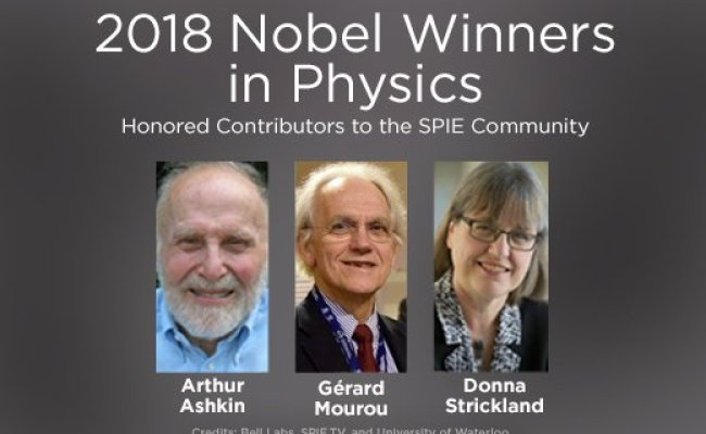 2018 Nobel Prize In Physics Awarded