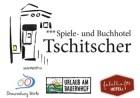 Spiele- und Buchhotel Tschitscher